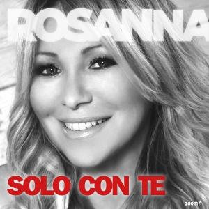 Rosanna Rocci - Solo Con Te