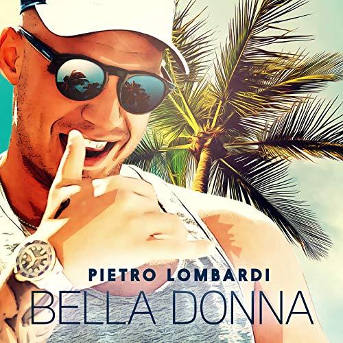 Pietro Lombardi - Bella Donna