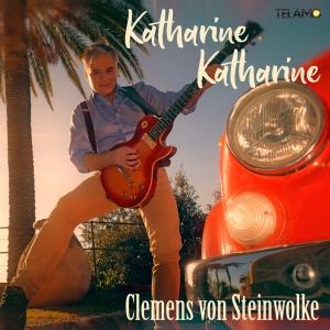 Clemens von Steinwolke - Katharine Katharine (2019)