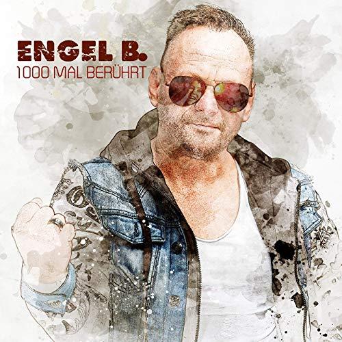 Engel B. - 1000 Mal berührt