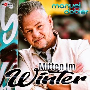 Manuel Dobler - Mitten im Winter
