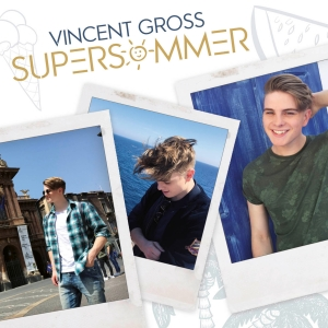 Vincent Gross - Supersommer