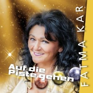 Fatma Kar - Auf die Piste gehen