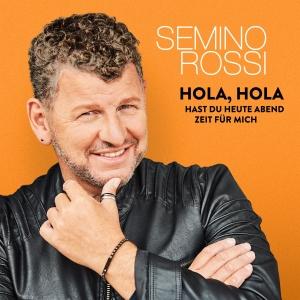 Semino Rossi - Hola, Hola - Hast du heute Abend Zeit für mich