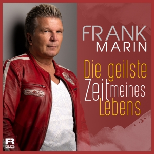 Frank Marin - Die geilste Zeit meines Lebens