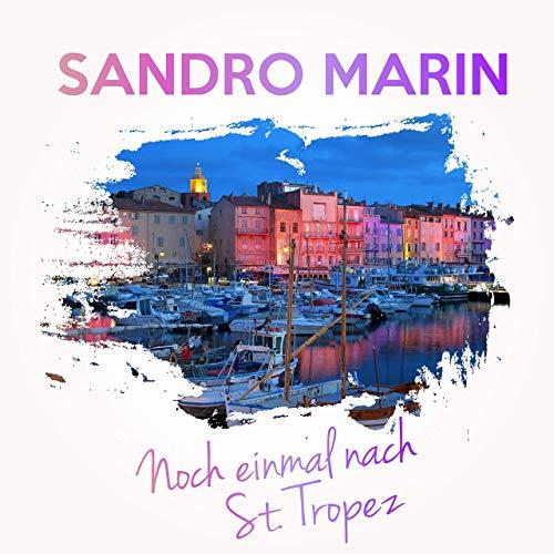 Sandro Marin - Noch einmal nach St.Tropez