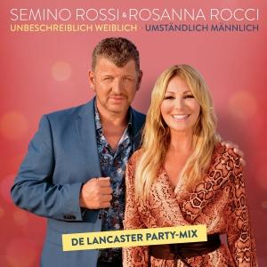 Semino Rossi & Rosanna Rocci - Unbeschreiblich weiblich - Umständlich männlich