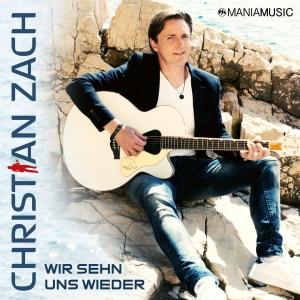 Christian Zach - Wir sehn uns wieder