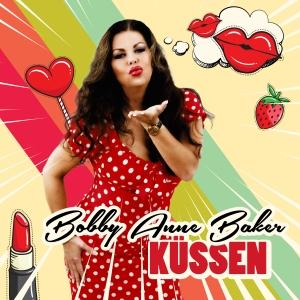 Bobby Anne Baker - Küssen