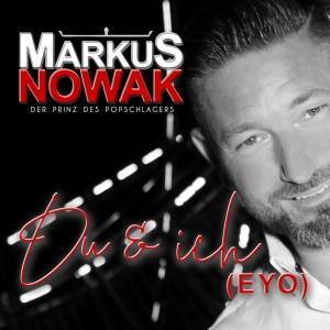 Markus Nowak - Du und ich (Eyo)