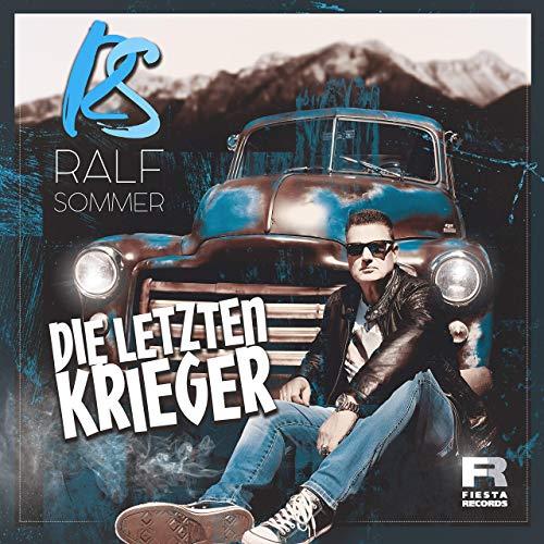 Ralf Sommer - Die letzten Krieger