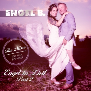 Engel B. - Engel in Zivil, Pt. 2