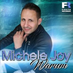 Michele Joy - Warum