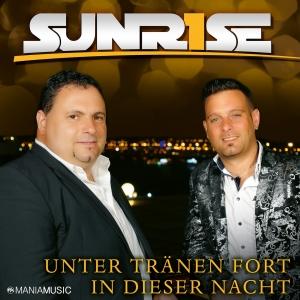 Sunrise - Unter Tränen fort in diese Nacht
