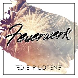 Die Piloten - Feuerwerk (2020)