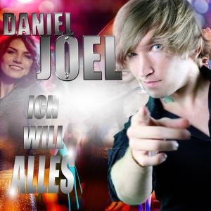Daniel Joel - Ich will alles