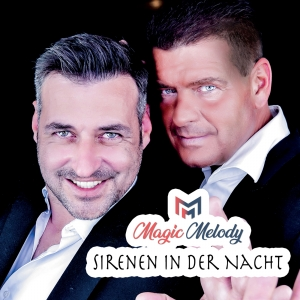 Magic Melody - Sirenen in der Nacht