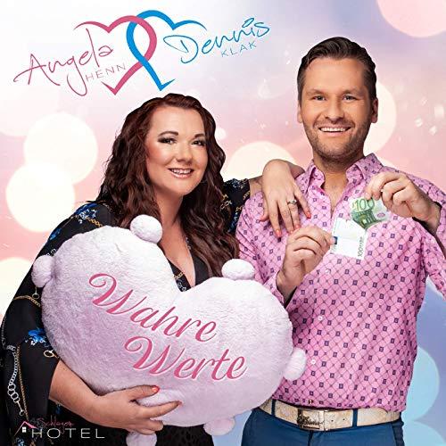 Angela Henn & Dennis Klak  - Wahre Werte
