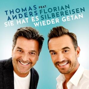Thomas Anders feat. Florian Silbereisen - Sie hat es wieder getan