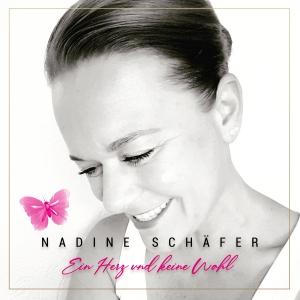 Nadine Schäfer - Ein Herz und keine Wahl