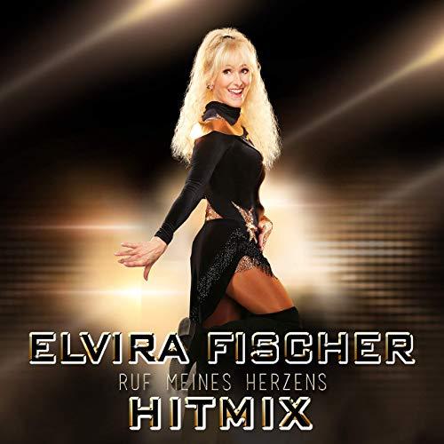 Elvira Fischer - Hitmix Ruf meines Herzens