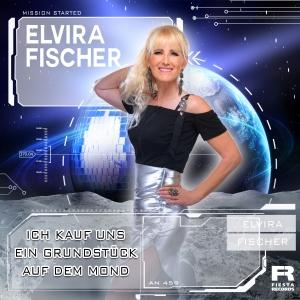 Elvira Fischer - Ich kauf dir ein Grundstück auf dem Mond
