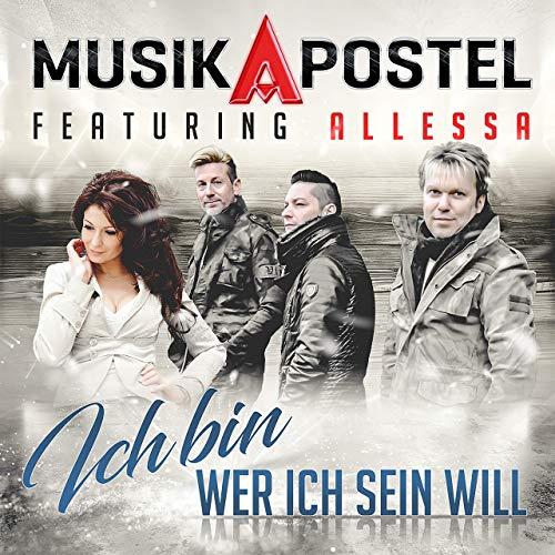Musikapostel feat. Allessa - Ich bin wer ich sein will