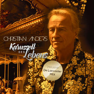 Christian Anders - Karussell des Lebens