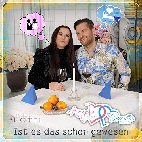Angela Henn & Dennis Klak - Ist es das schon gewesen