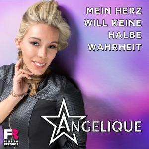 Angelique - Mein Herz will keine halbe Wahrheit