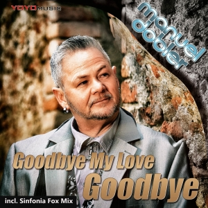Manuel Dobler - Goodbye my Love goodbye