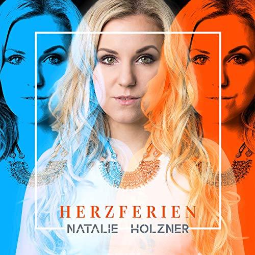 Natalie Holzner - Herzferien