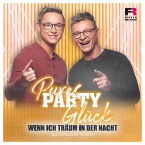 Pures Party Glück - Wenn ich träum in der Nacht (Böhmischer Traum)