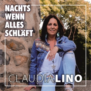 Claudia Lino - Nachts wenn alles schläft