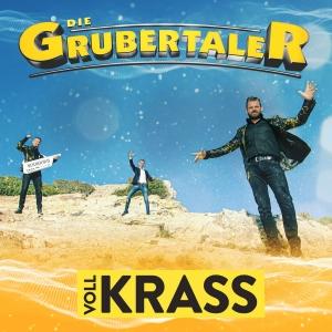 Die Grubertaler - Voll krass