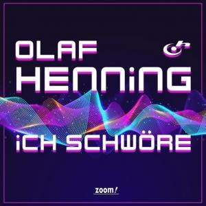 Olaf Henning - Ich schwöre