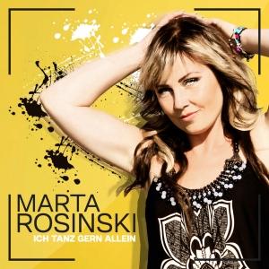 Marta Rosinski - Ich tanz gerne allein