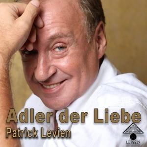Patrick Levien - Adler der Liebe
