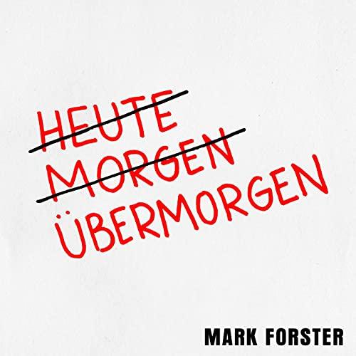Mark Forster - Übermorgen