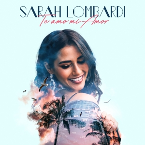 Sarah Lombardi - Te amo mi amor