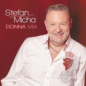 Stefan Micha - Donna Mia