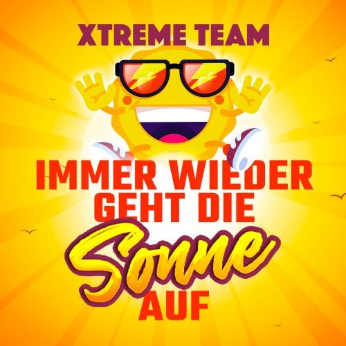 Xtreme Team - Immer wieder geht die Sonne auf