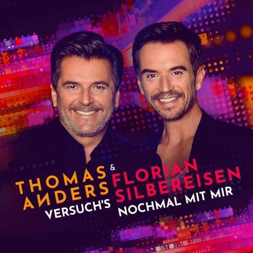 Thomas Anders & Florian Silbereisen - Versuch���´s nochmal mit mir