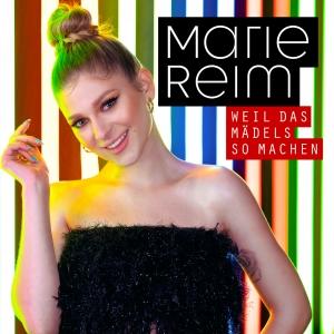 Marie Reim - Weil das Mädels so machen