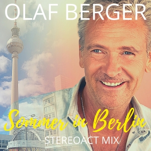 Olaf Berger - Sommer in Berlin
