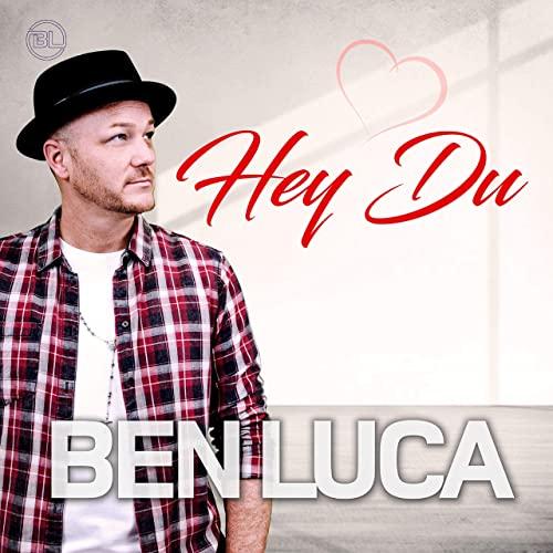Ben Luca - Hey Du
