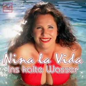 Nina la Vida - Ins kalte Wasser