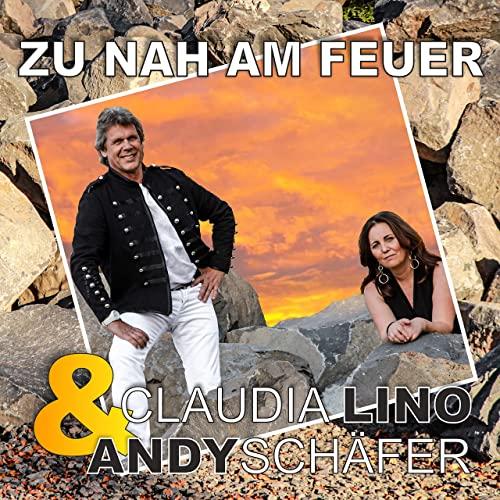 Andy Schäfer & Claudia Lino - Zu nah am Feuer