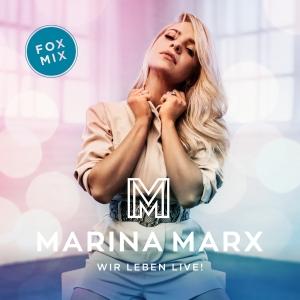 Marina Marx - Wir leben live!