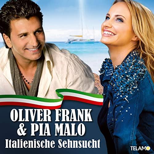 Oliver Frank & Pia Malo - Italiensche Sehnsucht